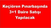 Keçiören Pınarbaşında 3+1 Daire Satışı Yapılacak